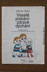 náhled knihy - Veselé pískání - zdravé dýchání Veselé pískání - zdravé dýchání slabikář pištců : malá škola hry na sopránovou zobcovou flétnu