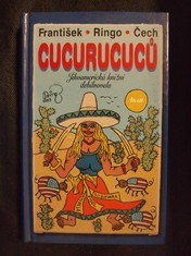 náhled knihy - Cucurucuců: Jihoamerická knižní debilnovela
