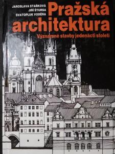 náhled knihy - Pražská architektura : významné stavby jedenácti století