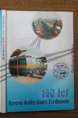 náhled knihy - 160 let Severní dráhy císaře Ferdinanda : 1841-2001