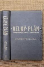 náhled knihy - Velký plán : Himmlerovi vědci a holocaust