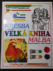 náhled knihy - Velká Kniha-kresba-malba: průvodce mladého umělce