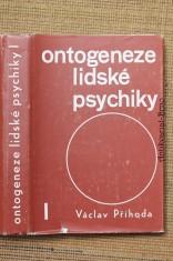 náhled knihy - Ontogeneze lidské psychiky : učebnice pro vys. školy. 1. [díl], Vývoj člověka do patnácti let