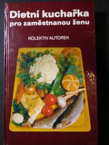 náhled knihy - Dietní kuchařka pro zaměstnanou ženu
