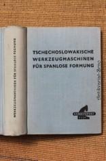 náhled knihy - Tschechoslowakische Werkzeugmaschinen für spanlose Formung