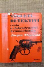 náhled knihy - Století detektivů : cesta a dobrodružství kriminalistiky