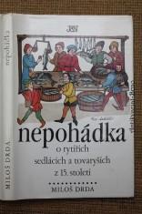 náhled knihy - Nepohádka : o rytířích, sedlácích a tovaryších z 15. století