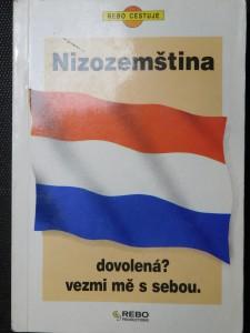 náhled knihy - Nizozemština : dovolená? Vezmi mě s sebou
