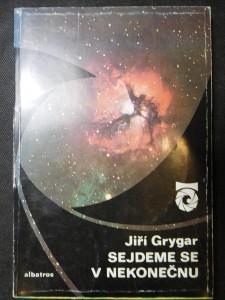 náhled knihy - Sejdeme se v nekonečnu : o planetách, hvězdách, černých dírách a také o velkém třesku