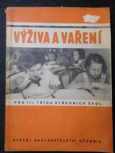 náhled knihy - Výživa a vaření : učeb. nauky o domácnosti pro 3. tř. stř. šk.