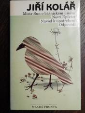 náhled knihy - Mistr Sun o básnickém umění ; Nový Epiktet ; Návod k upotřebení ; Odpovědi