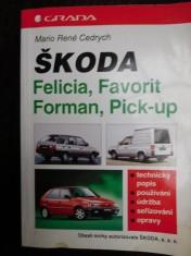 náhled knihy - Škoda Felicia (model '95), Favorit, Forman, Pick-up (1988-1995) : Technický popis, používání, údržba, seřizování, opravy