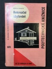 náhled knihy - Rekreační ubytování: [určeno zájemcům o výstavbu hromadných rekreačních ubytoven a samostatných chat]