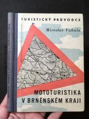 náhled knihy - Mototuristika v Brněnském kraji: turistický průvodce