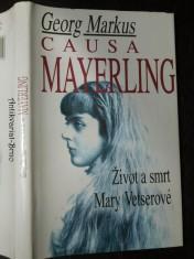 náhled knihy - Causa Mayerling : život a smrt Mary Vetserové : s novými poznatky a expertizami po vyloupení hrobu