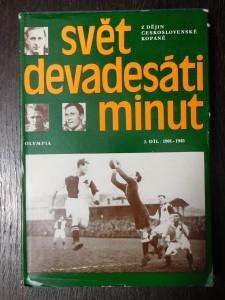 náhled knihy - Svět devadesáti minut : z dějin československé kopané