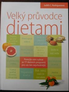 náhled knihy - Velký průvodce dietami : vyberte tu nejlepší pro vás!