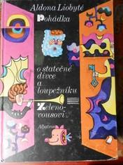 náhled knihy - Pohádka o statečné dívce a loupežníku Zelenovousovi