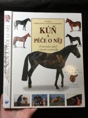 náhled knihy - Kůň a péče o něj: velká obrazová encyklopedie: průvodce péčí o koně a poníky