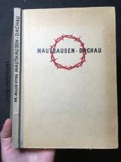 náhled knihy - Mauthausen 1942, Dachau 1945: [svědectví o Mauthausenu 1942 a o posledních dnech Dachau]