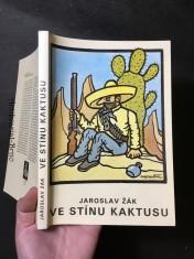náhled knihy - Ve stínu kaktusu : tropická romance o vítězství hmoty nad duchem