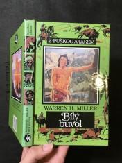náhled knihy - Bílý buvol : dobrodružství Sida a Scottyho při podivných událostech, které v kmeni Čejenů způsobil bílý buvol