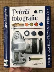 náhled knihy - Tvůrčí fotografie: praktická ilustrovaná příručka