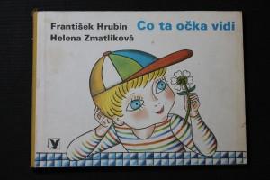 náhled knihy - Co ta očka vidí : Pro děti od 2 let