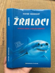 náhled knihy - Žraloci: mytická hrůza a reálné nebezpečí