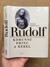 náhled knihy - Rudolf: korunní princ a rebel