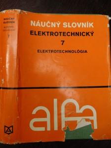 náhled knihy - Elektrotechnický náučný slovník. 7. zväzok, Elektrotechnológia
