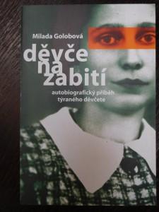 náhled knihy - Děvče na zabití : autobiografický příběh týraného děvčete
