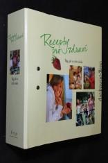 náhled knihy - Recepty pro zdraví : Tipy, jak se cítit skvěle