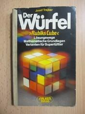 náhled knihy - Der Würfel : Rubiks Cube ; Lösungswege Mathematische Grundlagen Varianten für Supertüftler / rubikova kostka /