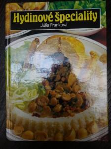 náhled knihy - Hydinové špeciality : 460 jedál z domácej hydiny a pernatej zveri