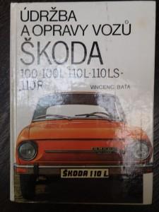 náhled knihy - Údržba a opravy vozů Škoda 100, 100 L, 110 L, 110 LS a 110 R
