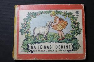 náhled knihy - Na té naší dědině (Národní říkadla o dětech a zvířátkách)