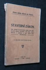 náhled knihy - Stavební zákon pro zemské hlavní město Brno, král. hlavní město Olomouc, pro král. města Jihlavu a Znojmo a pro jejich místa předměstská : daný zákonem ze dne 16. června 1894, čís. 63 z. z. a změněný a doplněný zákonem ze dne 16. června 1914, čís. 39 z. z. : (s abecedním ukazovatelem věcným