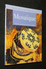 náhled knihy - Mosaique. Tous les aspects de l´art de la mosaique