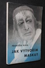 náhled knihy - Jak vytvořím masku?