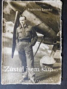 náhled knihy - Zůstal jsem sám ... : vzpomínky z války