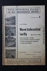 náhled knihy - Nové železniční tarify (Stav k 28. II. 1946) dříví surového, zhruba opracovaného, hrubých výrobků ze dřeva, dřevěných odpadků a zboží dřevěného