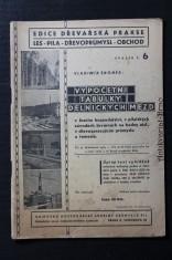 náhled knihy - Výpočetní tabulky dělnických mezd v lesním hospodářství, v pilařských závodech, továrnách na bedny atd., v dřevozpracujícím průmyslu a řemesle ...