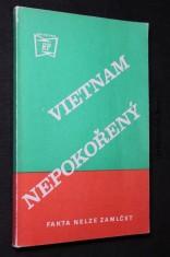 náhled knihy - Vietnam nepokořený : fakta nelze zamlčet