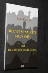 náhled knihy - Mluvit se naučíte mluvením, aneb, Jak se učit cizím jazykům a vytrvat