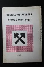 náhled knihy - Rosicko-oslavanská stávka 1932-1933 : výběr dokumentů jihomor. archívů
