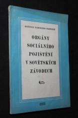 náhled knihy - Orgány sociálního pojištění v sovětských závodech : prac. zkušenosti