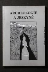 náhled knihy - Archeologie a jeskyně : sborník věnovaný památce archeologa Františka Proška (1922-1958)