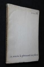 náhled knihy - K přesnosti myšlení : (doslov k práci filosofa Brentana)