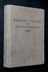 náhled knihy - Kalendář a tabulky pro dřevařské hospodářství 1939